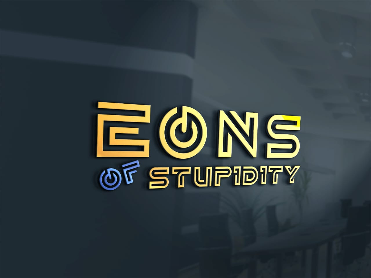 Eons of Stupidity - Practicing Stupidity in a more professional manner.